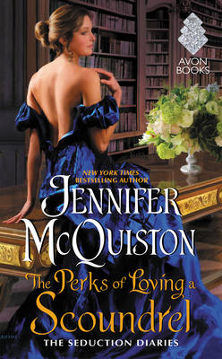 The Perks of Loving a Scoundrel: The Seduction Diaries - Seduction Diaries (Paperback)
