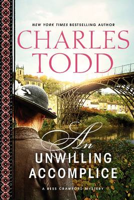 An Unwilling Accomplice - Bess Crawford Mysteries 6 (Paperback)