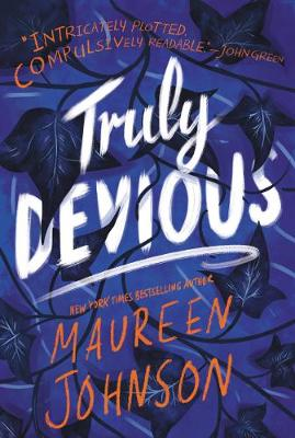 Truly Devious: A Mystery - Truly Devious 1 (Paperback)