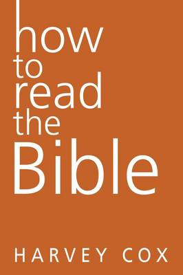 How To Read The Bible (Hardback)