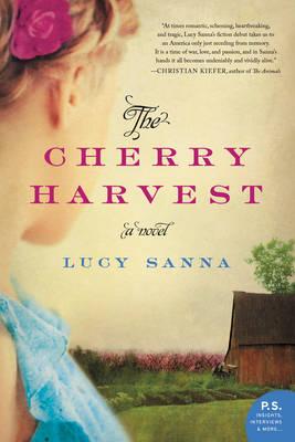 The Cherry Harvest: A Novel (Paperback)