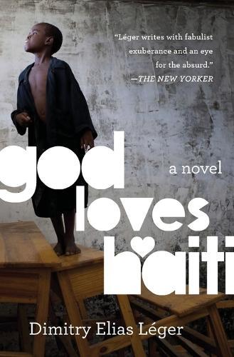 God Loves Haiti: A Novel (Paperback)