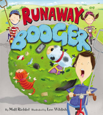 Runaway Booger (Hardback)
