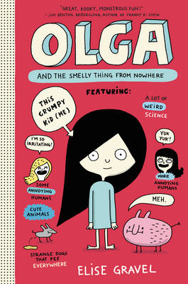 Olga and the Smelly Thing from Nowhere - Olga 1 (Hardback)