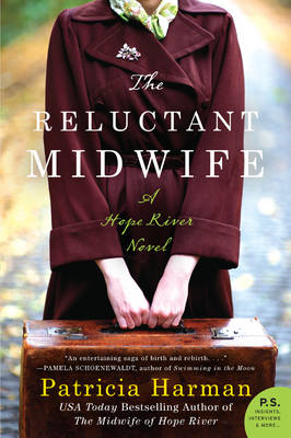 The Reluctant Midwife: A Hope River Novel - Hope River 2 (Paperback)