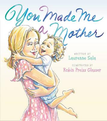 You Made Me A Mother (Hardback)