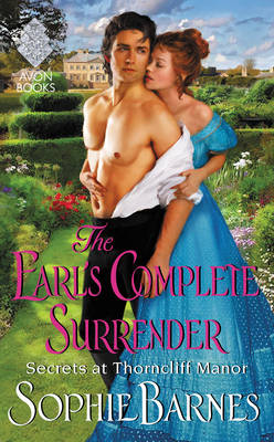 The Earl's Complete Surrender: Secrets at Thorncliff Manor (Paperback)