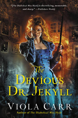 The Devious Dr. Jekyll: An Electric Empire Novel - Electric Empire Novels 2 (Paperback)