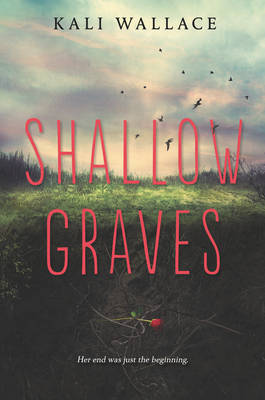 Shallow Graves (Hardback)