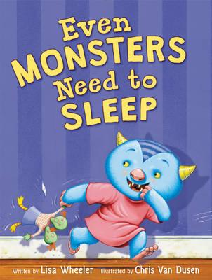 Even Monsters Need to Sleep (Hardback)