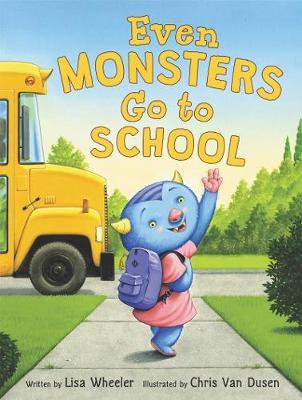 Even Monsters Go to School (Hardback)