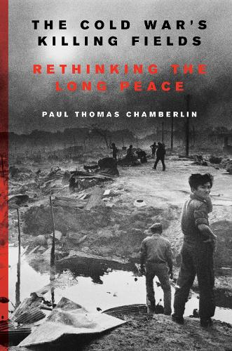 The Cold War's Killing Fields (Hardback)