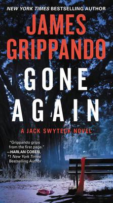 Gone Again: A Jack Swyteck Novel - Jack Swyteck Novel 12 (Paperback)