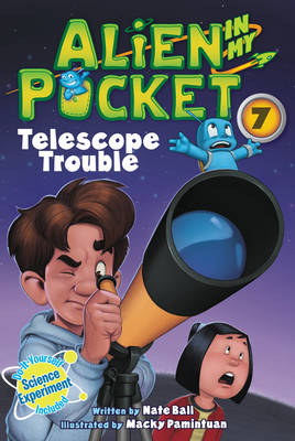 Alien in My Pocket #7: Telescope Troubles - Alien in My Pocket 7 (Paperback)