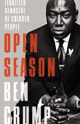 Open Season: Legalized Genocide of Colored People (Hardback)
