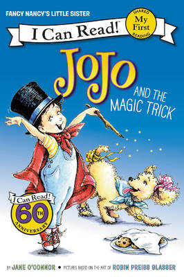 Fancy Nancy: JoJo and the Magic Trick - My First I Can Read Book (Paperback)