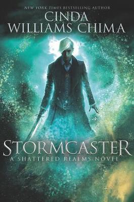 Stormcaster - Shattered Realms 3 (Hardback)