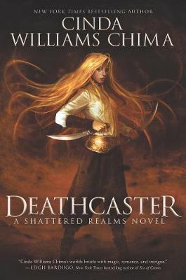 Deathcaster - Shattered Realms 4 (Hardback)