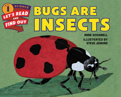 Bugs Are Insects - Let's Read and Find Out (Paperback)