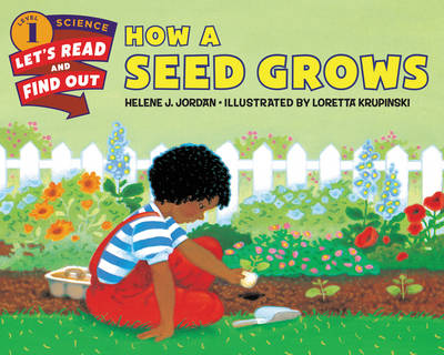 How a Seed Grows - Lets-Read-and-Find-Out Science Stage 1 (Paperback)
