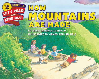 How Mountains Are Made - Let's Read and Find Out (Paperback)