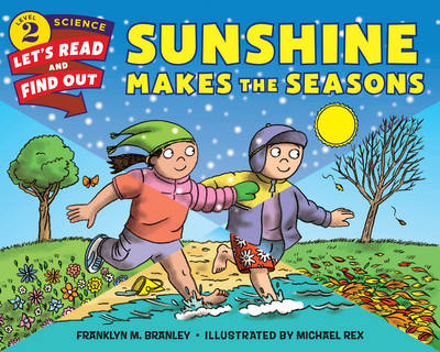 Sunshine Makes the Seasons - Lets-Read-and-Find-Out Science Stage 2 (Paperback)