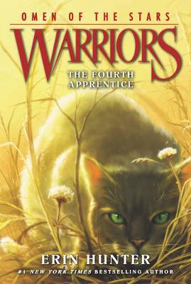 Warriors: Omen of the Stars #1: The Fourth Apprentice - Warriors: Omen of the Stars 1 (Paperback)