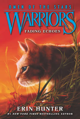 Warriors: Omen of the Stars #2: Fading Echoes - Warriors: Omen of the Stars 2 (Paperback)