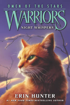 Warriors: Omen of the Stars #3: Night Whispers - Warriors: Omen of the Stars 3 (Paperback)