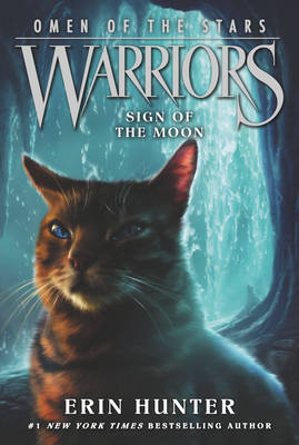 Warriors: Omen of the Stars #4: Sign of the Moon - Warriors: Omen of the Stars 4 (Paperback)