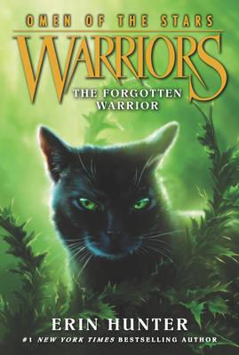 Warriors: Omen of the Stars #5: The Forgotten Warrior - Warriors: Omen of the Stars 5 (Paperback)