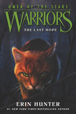 Warriors: Omen of the Stars #6: The Last Hope - Warriors: Omen of the Stars 6 (Paperback)