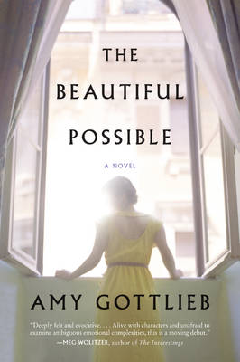 The Beautiful Possible: A Novel (Paperback)