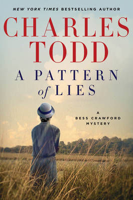 A Pattern of Lies: A Bess Crawford Mystery - Bess Crawford Mysteries 7 (Hardback)