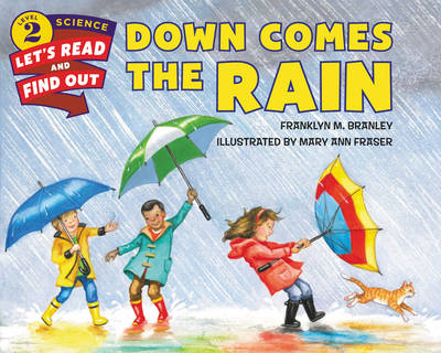 Down Comes the Rain - Lets-Read-and-Find-Out Science Stage 2 (Paperback)