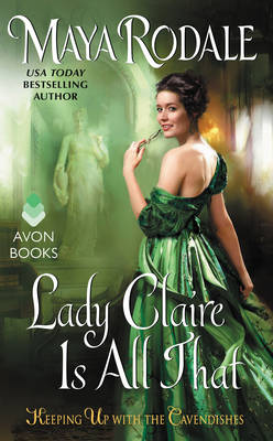 Lady Claire Is All That: Keeping Up with the Cavendishes - Keeping Up with the Cavendishes 3 (Paperback)