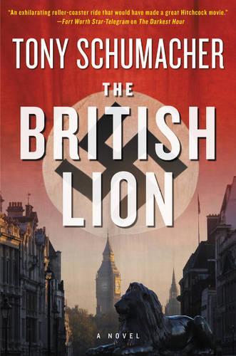 The British Lion: A Novel (Hardback)