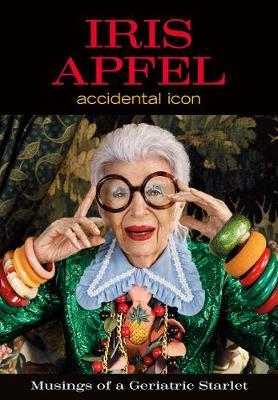 Iris Apfel: Accidental Icon (Hardback)