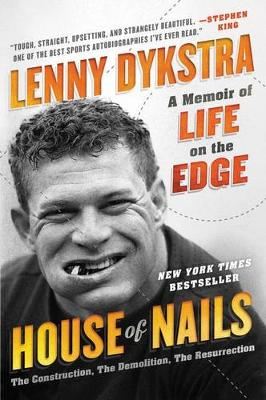 House Of Nails: A Memoir Of Life On The Edge (Paperback)