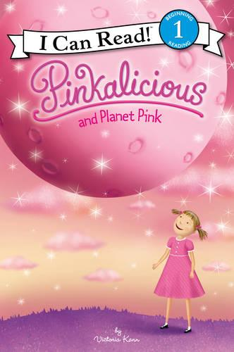 Pinkalicious and Planet Pink - I Can Read Level 1 (Paperback)