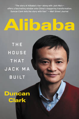 Alibaba: The House That Jack Ma Built (Paperback)