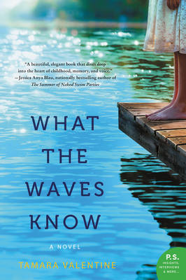 What the Waves Know: A Novel (Paperback)