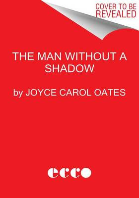 The Man Without a Shadow (Hardback)