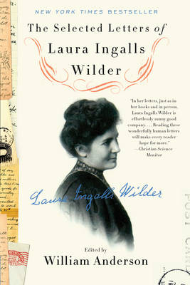 The Selected Letters of Laura Ingalls Wilder (Paperback)