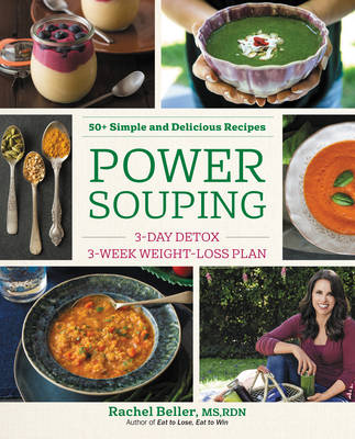 Power Souping: 3-Day Detox, 3-Week Weight-Loss Plan (Paperback)