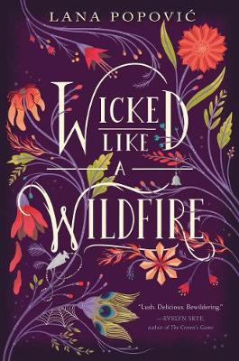 Wicked Like a Wildfire (Paperback)