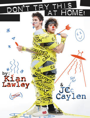 Kian and Jc: Don't Try This at Home! (Paperback)