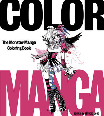 Color Manga: The Monster Manga Coloring Book (Paperback)