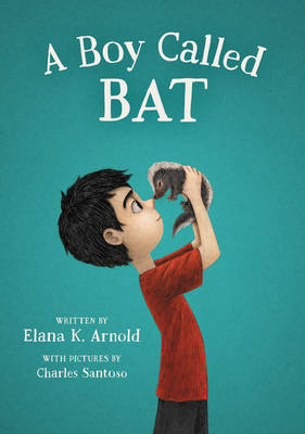 A Boy Called Bat (Hardback)