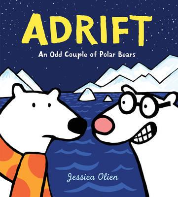 Adrift: An Odd Couple of Polar Bears (Hardback)
